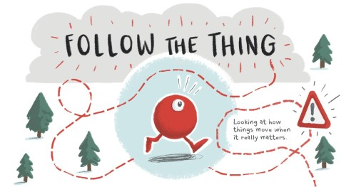 Follow the Thing
